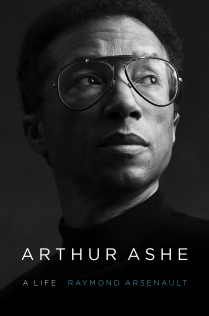 arthur ashe cover Arthur Ashe: A Life Excerpt From New Book By Raymond Arsenault